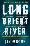 Liz Moore | Long Bright River | 9781786090614 | Daunt Books