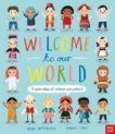 Moira Butterfield | Welcome to Our World | 9781788007122 | Daunt Books