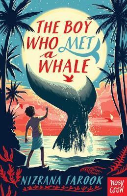 Nizrana Farook | The Boy Who Met A Whale | 9781788009430 | Daunt Books