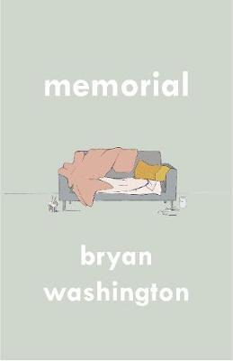 Bryan Washington | Memorial | 9781838950088 | Daunt Books