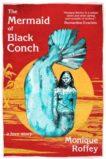 Monique Roffey | The Mermaid of Black Conch | 9781845234577 | Daunt Books