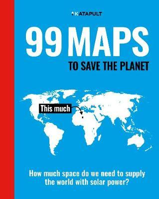 KATAPULT | 99 Maps to Save the Planet | 9781847926500 | Daunt Books