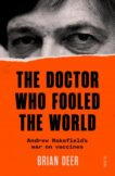 Brian Deer | The Doctor Who Fooled the World | 9781911617808 | Daunt Books