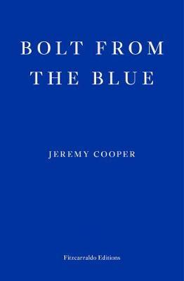 Jeremy Cooper | Bolt from the Blue | 9781913097462 | Daunt Books