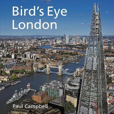 Paul Campbell | Bird's Eye London | 9781913134532 | Daunt Books