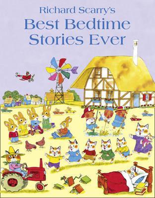 Richard Scarry's Best Bedtime Stories Ever
