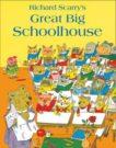 Richard Scarry | Richard Scarry's Great Big Schoolhouse | 9780007485925 | Daunt Books