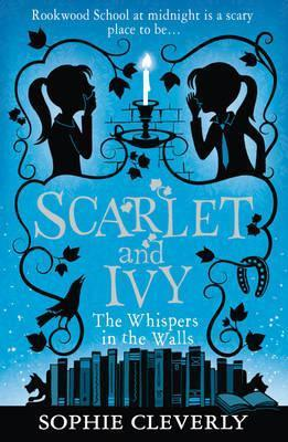 Scarlet and Ivy: Whispers in the Walls (book 2)