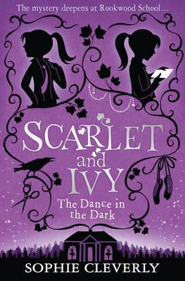 Scarlet and Ive: Dance in the Dark (book 3)