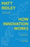 Matt Ridley | How Innovation Works | 9780008334840 | Daunt Books
