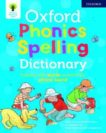 OUP | Oxford Phonics Spelling Dictionary | 9780192777218 | Daunt Books