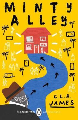 CLR James | Minty Alley | 9780241482667 | Daunt Books