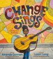 Amanda Gorman and Loren Long | Change Sings: A Children's Anthem | 9780241535837 | Daunt Books