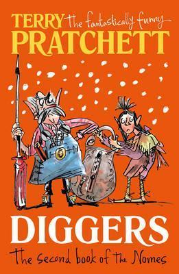 Diggers (the Second Book of the Nomes)