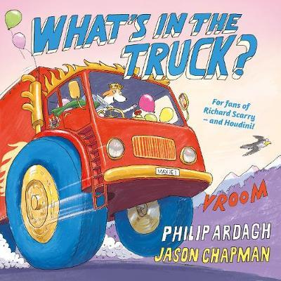 Philip Ardagh | What's in the Truck | 9780571331178 | Daunt Books