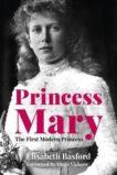 Elizabeth Basford | Princess Mary | 9780750992619 | Daunt Books