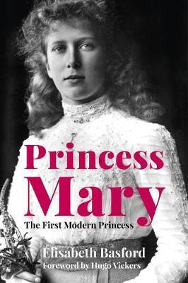 Elizabeth Basford | Princess Mary | 9780750992619 | Daunt Books