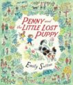 Emily Sutton | Penny and the Little Lost Puppy | 9781406382761 | Daunt Books