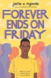 Justin Reynolds | Forever Ends on Friday | 9781509881024 | Daunt Books
