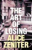 Alice Zeniter | The Art of Losing | 9781509884117 | Daunt Books