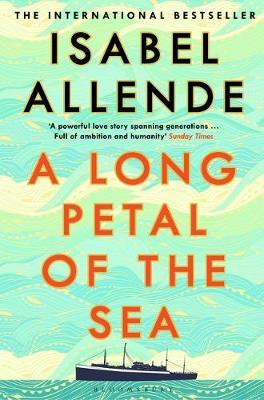 Isabel Allende | A Long Petal of the Sea | 9781526615947 | Daunt Books