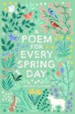 Allie Esiri | A Poem for Every Spring Day | 9781529045239 | Daunt Books