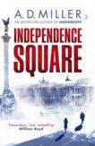 AD Miller | Independence Square | 9781529111859 | Daunt Books