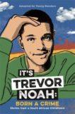 Trevor Noah | It's Trevor Noah: Born a Crime | 9781529318760 | Daunt Books