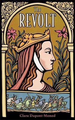 Clara Dupont-Monod | The Revolt | 9781529402902 | Daunt Books