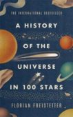 Florian Freistetter | A History of the Universe in 100 Stars | 9781529410105 | Daunt Books