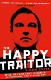 Simon Kuper | The Happy Traitor: Spies