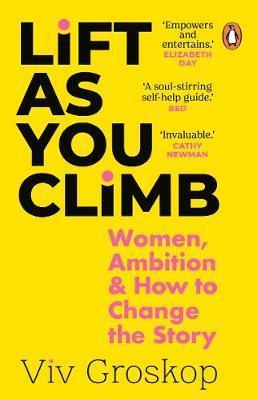 Viv Groskop   Lift as You Climb   9781784166113   Daunt Books