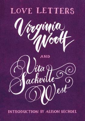Love Letters: Virginia Woolf and Vita Sackville West