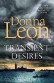 Donna Leon | Transient Desires | 9781785152610 | Daunt Books