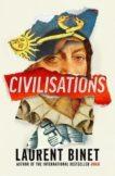 Laurent Binet   Civilisations   9781787302297   Daunt Books