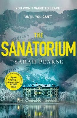 Sarah Pearse | The Sanatorium | 9781787633315 | Daunt Books