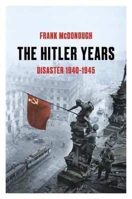 The Hitler Years 1940-1945
