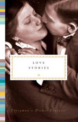 Everyman Library   Love Stories: Everyman's Pocket Classics   9781841596020   Daunt Books