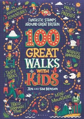 100 Great Walks With Kids: Fantastic Stomps Around Great Britain