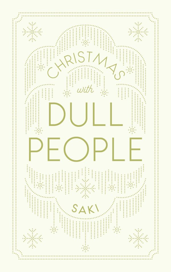 | Christmas with Dull People |  | Daunt Books