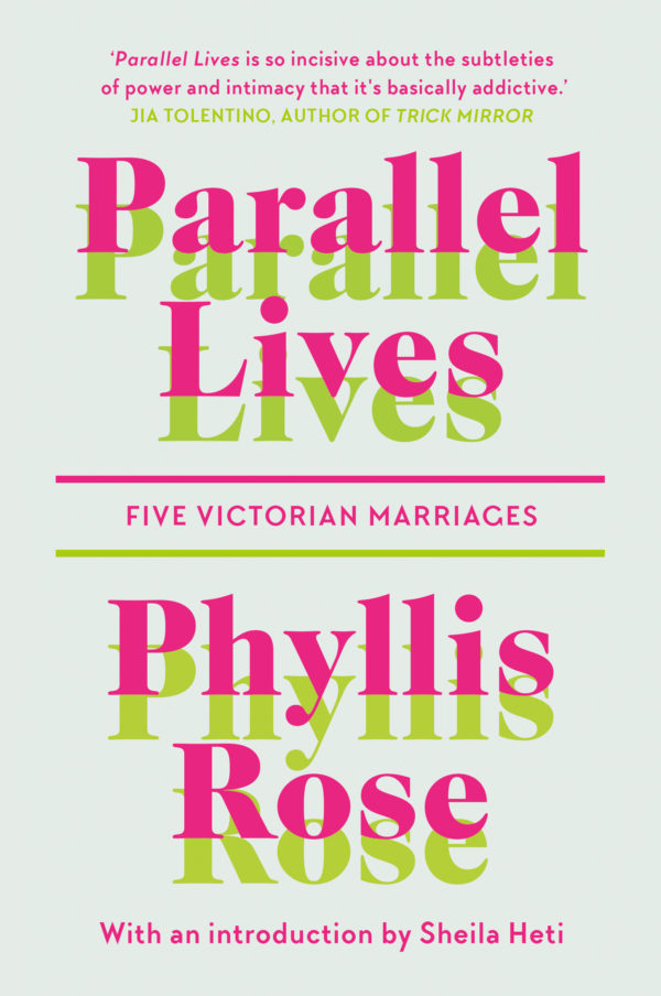 | Parallel Lives: Five Victorian Marriages |  | Daunt Books
