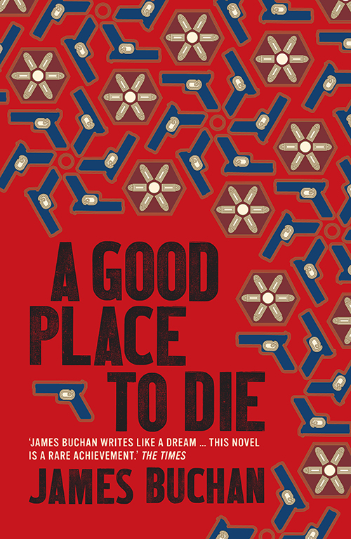 | A Good Place to Die |  | Daunt Books