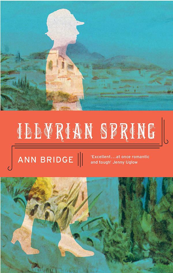 | Illyrian Spring |  | Daunt Books