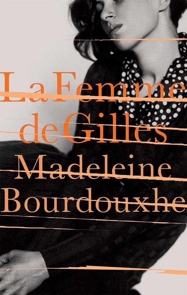   La Femme de Gilles      Daunt Books