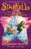 Dominique Valente | Starfell 3: Willow Moss and the Vanished King | 9780008308476 | Daunt Books