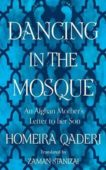 Homeira Qaderi   Dancing in the Mosque   9780008375270   Daunt Books