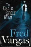 Fred Vargas   The Chalk Circle Man   9780099488972   Daunt Books