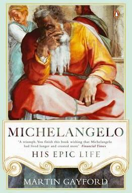 Michaelangelo: His Epic Life