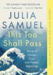 Julia Samuel   This Too Shall Pass   9780241348871   Daunt Books