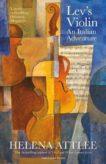 Helena Attlee | Lev's Violin: An Italian Adventure | 9780241402559 | Daunt Books